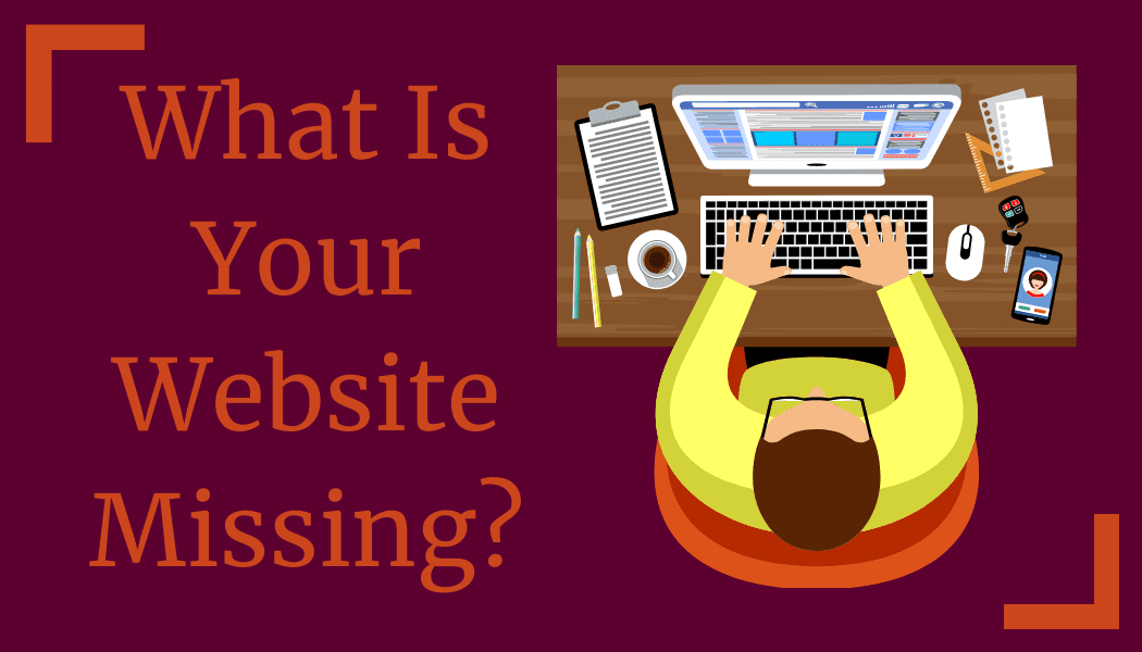 8 Things Your Website Needs
